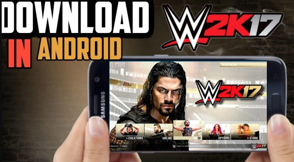 WWE 2k17 Game Download For Android Mobile Free Full Version