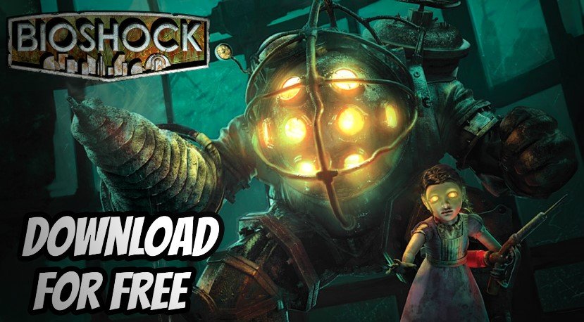 Bioshock Free Download Full Version Game