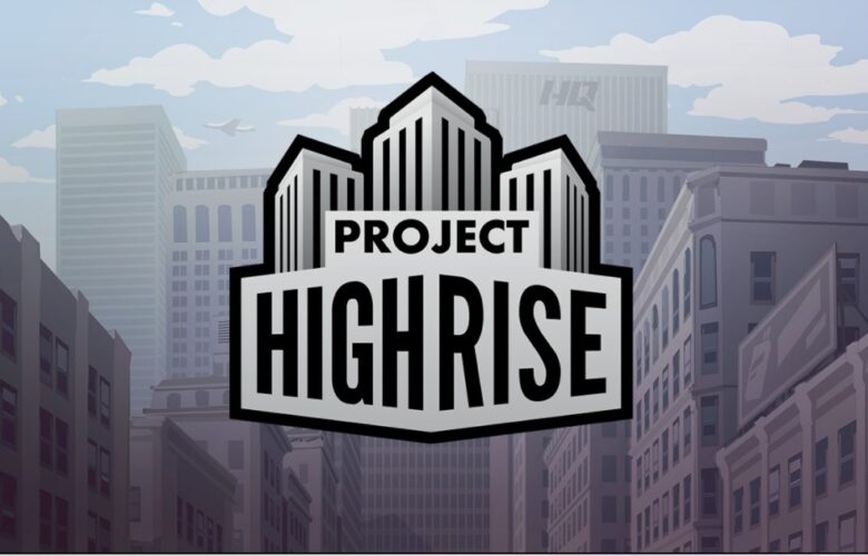 project highrise download free